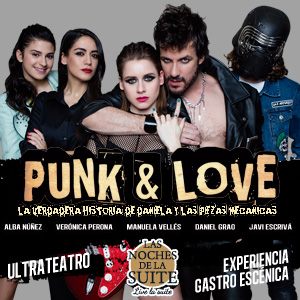 Punk And Love - Experiencia Gastroescénica