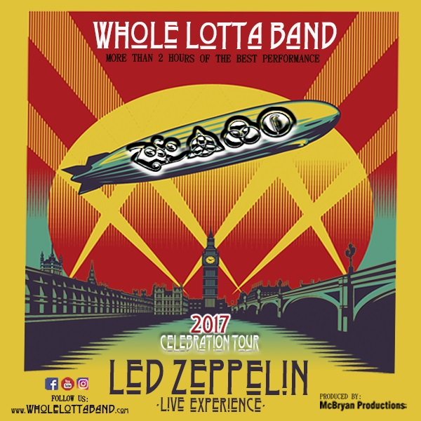 "WHOLE LOTTA BAND ""Led Zeppelin Live Experience"""