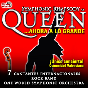 Symphonic Rhapsody Of Queen + Artista Invitado