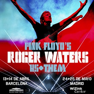 "ROGER WATERS ""US+THEM"" - 2º DÍA Barcelona"