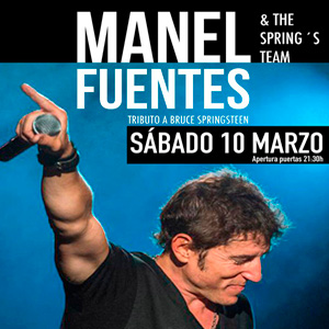 MANEL FUENTES & THE SPRING´S TEAM