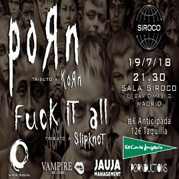 Porn:Tributo a Korn+Fuck it all:Tributo a Slipknot